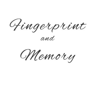Fingerprint and Memory